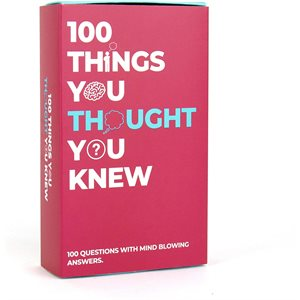 100 Things You Thought You Knew